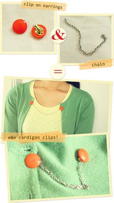 diy: quick cardigan clips...great way to use those vintage finds and keep your cardigan in place with a little spice.