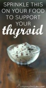 Sprinkle This On Your Food To Support Your Thyroid Function | Butter Nutrition
