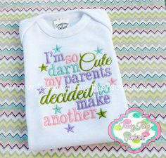 I'm So Darn Cute my Parents decided to make another onesie shirt boy or girl custom baby announcement twins on Etsy. Twin Girls, Twin Babies, Cute Babies, Baby Kids, Twins, Baby Boy, Siblings, Second Baby Announcements, Its A Girl Announcement