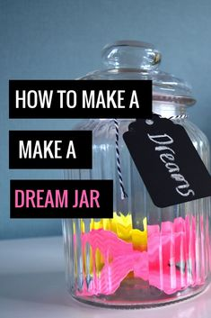 How to make and manifest love, wealth, health and abundance easily and simply by using a dream jar