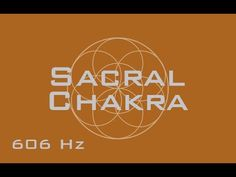 Sacral Chakra Meditation Music - Activate, and Heal the Sacral Chakra - ...