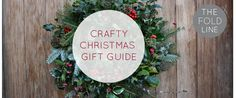 Christmas Gift Guide- find inspiration for craft present this Christmas