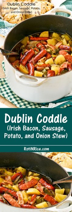 Dublin Coddle is a comfort food associated with the Irish capital. It is a hearty stew of bacon, sausage, potatoes, and onions, popular ingredients in Irish cooking. | RotiNRice.com
