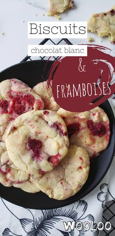 Les MEILLEURS biscuits chocolat blanc et framboises #biscuits #recette #framboises