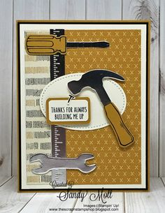 Nailed It - Stampin' Up! Created by Sandy Mott.  (Pin#1: Masculine: Tools...).