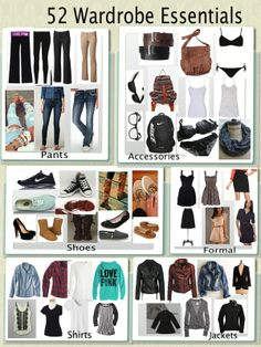 50 Wardrobe Essentials -  Shoes: mint vans sneakers, vans boat shoes, black pumps, black ballet flats, black nike sneakers, riding boots, brown leather boots, ugg boots, moccasins, toms, sandals. Shirts:  baseball t, black and white v neck, denim blouse, white blouse, plaid button down, pink sweatshirt, dressy tank. Pants: leggings, stylish bootcut, blue skinnys, distressed...