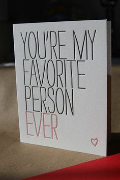You're my favorite person ever Love card by WishboneLetterpress, $4.00