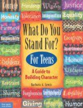 What Do You Stand For? For Teens: A Guide to Building Character: Kid's Guide to Building Character by [Lewis, Barbara A. Social Work, Social Skills, Positive Character Traits, Positive Traits, Activities For Teens, Therapy Activities, Educational Activities, Student Council, Character Education