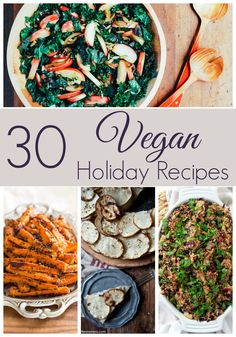 30 Vegan Holiday Recipes that everyone will love at your Thanksgiving, Christmas, Hanukkah or any other holiday party! | cupcakesandkalechips.com
