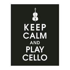 Keep Calm and PLAY CELLO 11x14 Poster Featured by KeepCalmShop, $14.95