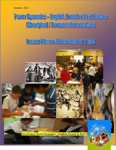 Power Dynamics – English, French & First Nations: Lessons & Fur Trade Activity Aboriginal Education, Indigenous Education, First Year Teachers, New Teachers, School Resources, Teacher Resources, Diversity In The Classroom, Learning French For Kids, Ontario Curriculum