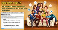 Fullonsms presenting you a NEW feature of      SECRET SMS  where you can send  personalized sms with the number of options like Image (gif,jpg,png etc.), Designed Font, Email, Links, Videos and many more.  So, Check this out and make your special one's  feel more special just through sms.  Lets surprise :) everyone with your secret messages.  http://fullonsms.com/login.php  #freesms #sendfreesms #fbcovers #wallpapers