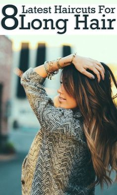 8 Latest Haircuts For Long Hair--and effortless color in this picture. Good to know when my hair grows out for the first time in my life! Ombré Hair, Hair Dos, New Hair, Girl Hair, Prom Hair, Love Hair, Great Hair, Gorgeous Hair, Awesome Hair