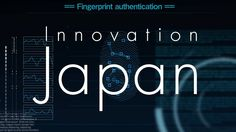 """Visit """"Innovation Japan"""" to see Japan's solutions to challenges facing the world.  Check out the quicker and more secure fingerprint ID technology changing how we live our daily lives:  http://www.japan.go.jp/innovation/fingerprint.html?utm_source=fb&utm_medium=social&utm_content=2017052601&utm_campaign=innovation_Fingerprint_jgov"""