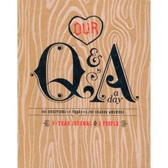 Our Q&A a Day: A Five Year Journal