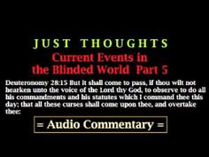▶ Just Thoughts Current Events in the Blinded World Part 5 Audio Commentary 2013 - YouTube