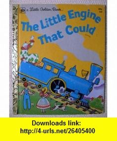 The Little Engine That Could Watty Piper ,   ,  , ASIN: B001D6NPTI , tutorials , pdf , ebook , torrent , downloads , rapidshare , filesonic , hotfile , megaupload , fileserve