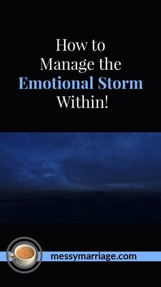Are you feeling like an emotional storm is brewing within you? Don't know how to navigate through and not be blown to bits? Come by MM and read Terri Hutchinson's wise counsel on how to see this coming and how to deal with it once it erupts in your life! #storm #Bible #verses #inspiration #tips #truths #quotes #emotional #trials #troubles #conflicts #anger #emotions #feelings #control #manage #difficulties #reactions #trust #God #Christ