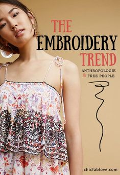 The Embroidery Trend for Spring Summer 2017 at Anthropologie and Free People