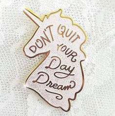 Nunca abandones tus sueños! : #Repost @littlearrowshop #unicorn #cute #quote #quotestoliveby  via MARIE CLAIRE MEXICO MAGAZINE OFFICIAL INSTAGRAM - Celebrity  Fashion  Haute Couture  Advertising  Culture  Beauty  Editorial Photography  Magazine Covers  Supermodels  Runway Models