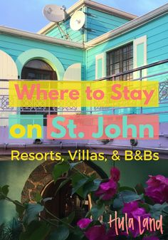 If you're planning a trip to St. John and wondering where to stay, you've got to read this post!