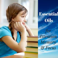 Essential Oils for Focus and Attention