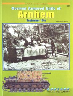 Livre - Revue German Armoured Units at Arnhem - Armor At War 7039