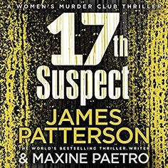 17th Suspect: Women's Murder Club, Book 17 [Unabridged Audiobook] [Audio Download] [Library BorrowBox] by James Patterson, Maxine Paetro, narrated by January LaVoy
