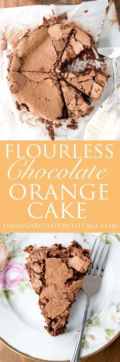 Flourless Chocolate Orange Cake - The Sugar Coated Cottage Flourless Cake, Flourless Chocolate, Chocolate Desserts, Cake Chocolate, Flan, Gluten Free Desserts, Delicious Desserts, Mousse, Brownies