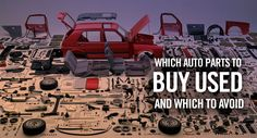 Get More For Your Money - Best Auto Parts to Buy Used | PartCycle Blog