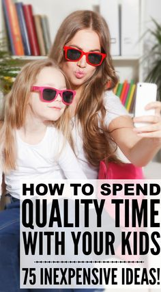 Who says spending quality time with your kids needs to be expensive and complicated? Not us! Whether you're the mom of princess-obsessed girls or the mom of active boys filled with beans, we've got 75 inexpensive mom and me ideas to help you connect with your children and make them feel like they're the center of your universe every single day.