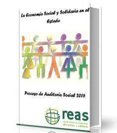 La economía social y solidaria en el estado - Reas - Ebook - PDF #economia #social #LibreArchivo  http://www.librearchivo.tk/2016/07/la-economia-social-y-solidaria-en-el-estado-pdf.html