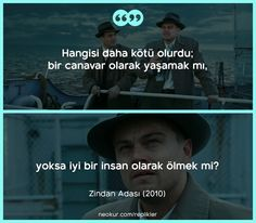 #Zindan Adası... Life Quotes Love, Family Quotes, Woman Quotes, Book Quotes, Winston Churchill, Shutter Island Quotes, Eleanor Roosevelt, Famous Film Quotes, Leiden