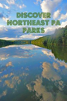 Northeast Pennsylvania Parks - Beauty Around the Corner