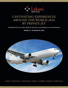 Captivating Experiences Around the World 2016 by Private Jet – Lakani World Tours