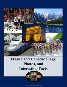 French Flag, Canadian Flag, Photos, Interesting Facts and Video Clips. As French teachers, we all want to teach our students about the French speaking countries and often do so by teaching them the francophone flags. As I was doing this I realized that although learning the francophone country flags is fun, it's just not enough.