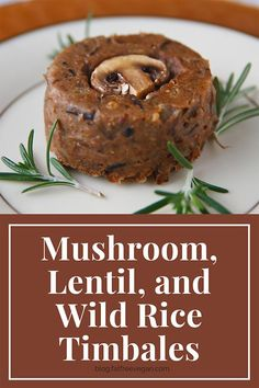 With a texture like mushroom pate and all the savory flavors of Thanksgiving, these mushroom timbales will be the perfect vegan main dish on your holiday table. Vegan Vegetarian, Vegetarian Recipes, Vegan Food, Whole Food Recipes, Cooking Recipes, Cooking Pork, Cooking Turkey, Cooking Games, Vegan Main Dishes