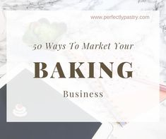 Grow Your Baking Business - Business Plan - Ideas of Tips On Buying A House - Create your marketing plan for 2020 with these different ways to market your baking business or home bakery. Home Bakery Business, Baking Business, Cake Business, Business Planner, Business Tips, Business Attire, Business Formal, Business Professional, Professional Women