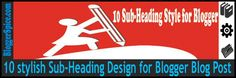 http://www.bloggerspice.com/2015/01/how-to-add-10-sub-headline-design-for-Blogger-Blog-post.html
