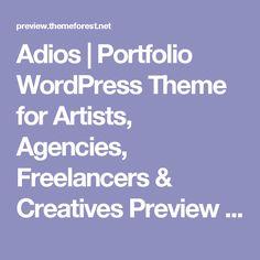 Adios | Portfolio WordPress Theme for Artists, Agencies, Freelancers & Creatives Preview - ThemeForest