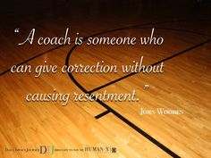 Who are the coaches in your life that help you reach your potential, despite mistakes you've made?