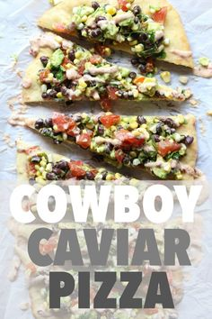 Cowboy Caviar Pizza