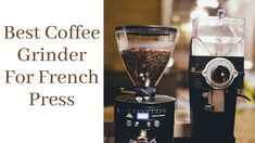When you love french press coffee then undoubtedly you will grind your own coffee beans to have the best coarseness just before brewing. So, it will happen only then when you will invest in the very best coffee grinder for french press, you will get the perfect grind every time. Best Coffee Grinder, Coffee Maker, Kitchen Reviews, Love French, When You Love, French Press, Coffee Beans, Brewing, Good Things