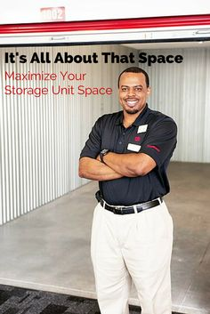 Get the most space possible out of your storage unit and you could save time and money.