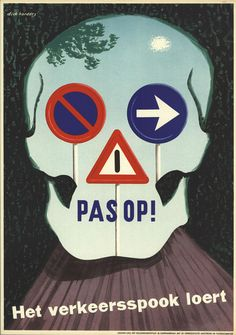 Juxtapoz Magazine - Vintage Safety Posters from the Netherlands