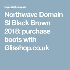 Northwave Domain Sl Black Brown 2018: purchase boots with Glisshop.co.uk