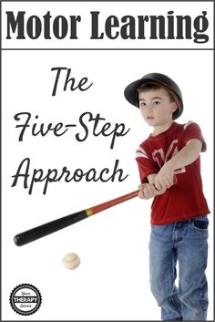 Motor Learning Strategy Five Step Approach