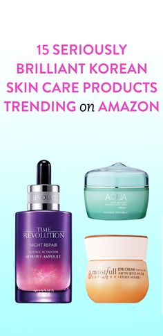 15 Seriously Brilliant Korean Skin Care Products Trending on Amazon