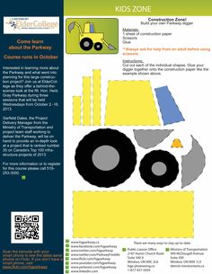 Check out the Kids Zone of the September Parkway News. This fun activity has kids pretending they are in the construction zone and building their very own Parkway digger.