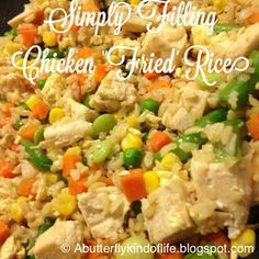 Simply Filling Chicken Fried Rice